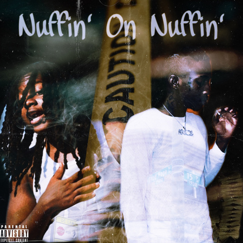 Nuffin' On Nuffin' by TrayTG
