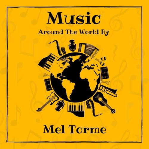Music Around the World by Mel Torme de Mel Torme