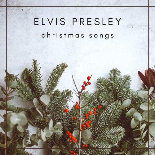 Elvis Presley - Christmas songs von Elvis Presley