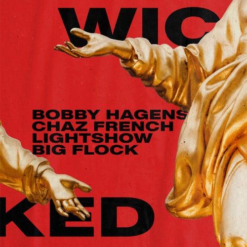 Wicked de Bobby Hagens