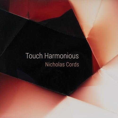 Touch Harmonious by Nicholas Cords