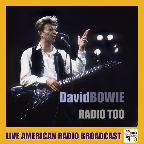 Radio Too (Live) von David Bowie