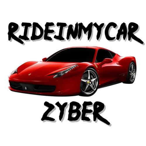 RIDEINMYCAR de Zyber