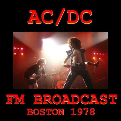 AC/DC FM Broadcast Boston 1978 von AC/DC