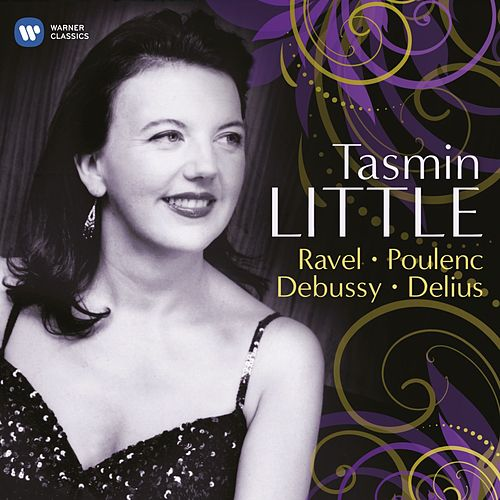 Tasmin Little: Ravel, Poulenc, Debussy & Delius di Tasmin Little