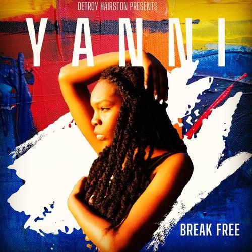 Break Free by Yanni