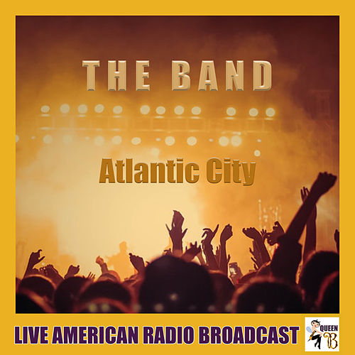 Atlantic City (Live) by The Band