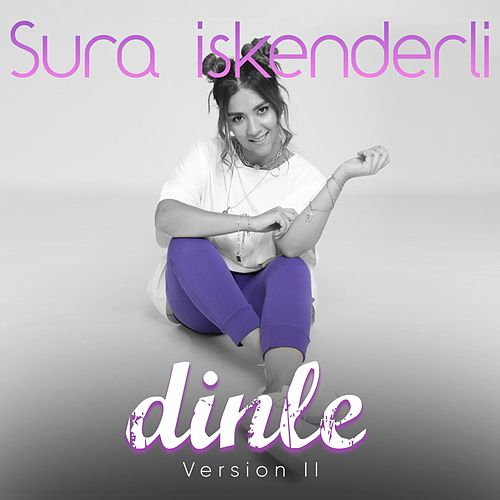 Dinle (Version II) by Sura İskenderli