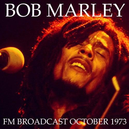 Bob Marley & The Wailers FM Broadcast October 1973 von Bob Marley