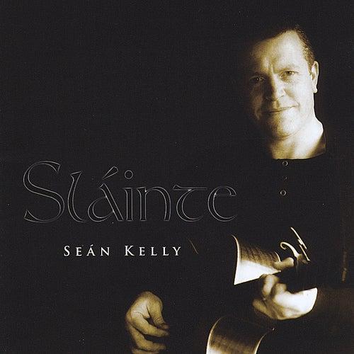 Slainte by Sean Kelly