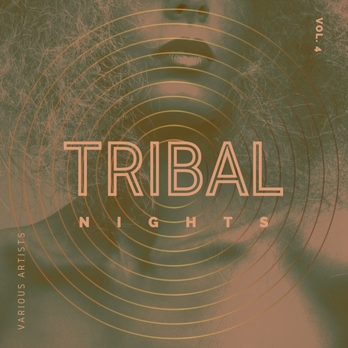 Tribal Nights, Vol. 4 by Various Artists