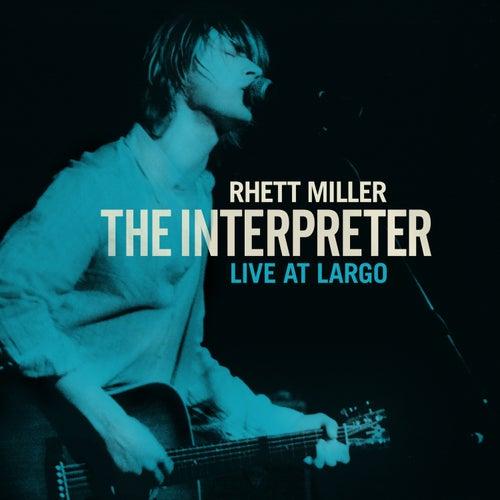 The Interpreter Live At Largo by Rhett Miller