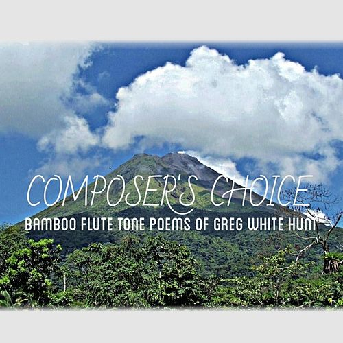 Composer's Choice by Greg White Hunt