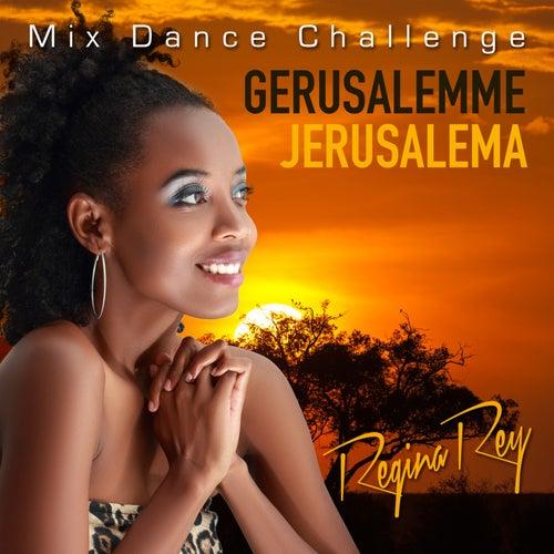 Gerusalemme / Jerusalema (Mix Dance Challenge) von Regina Rey