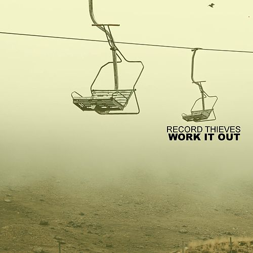 Work It Out by Record Thieves