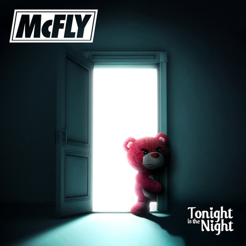 Tonight Is the Night by McFly