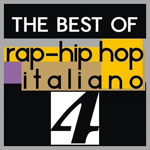The best of rap-hip hop italiano, vol. 4 by Various Artists