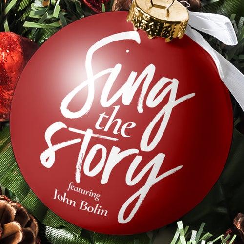 Sing the Story von John Bolin