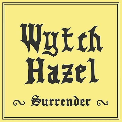 Surrender von Wytch Hazel