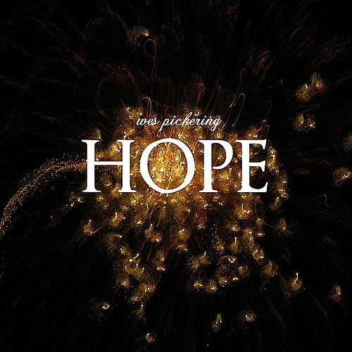 Hope by Wes Pickering