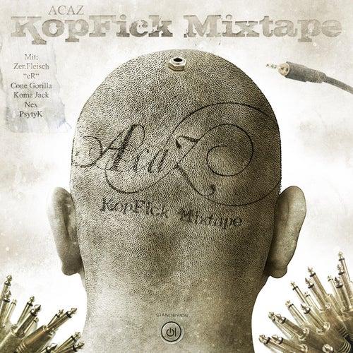 KopFick Mixtape von Acaz