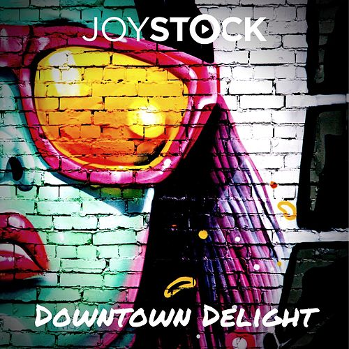 Downtown Delight by Joystock