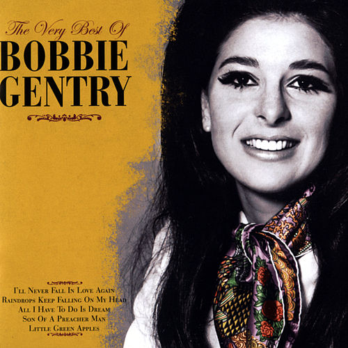 The Very Best Of Bobbie Gentry by Bobbie Gentry