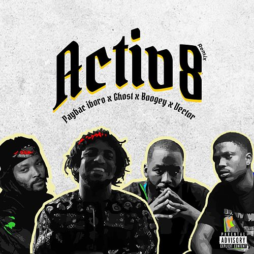 Activ8 (feat. Ghost[sdc], Boogey & Vector) (Remix) by PayBac Iboro