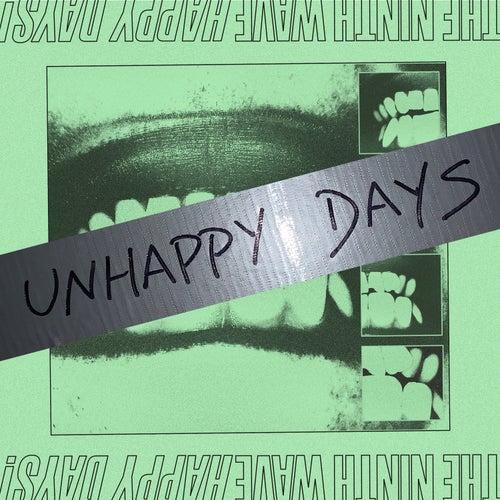 Unhappy Days! de Ninth Wave