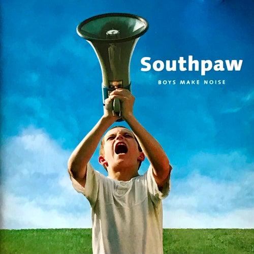 Boys make noise by Southpaw