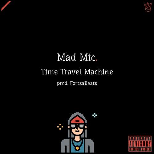 Time Travel Machine von Mad Mic
