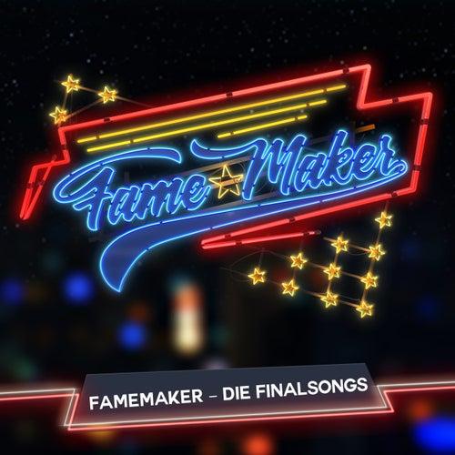 FameMaker - Die Finalsongs von Various Artists