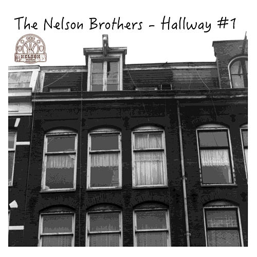 Hallway #1 by The Nelson Brothers