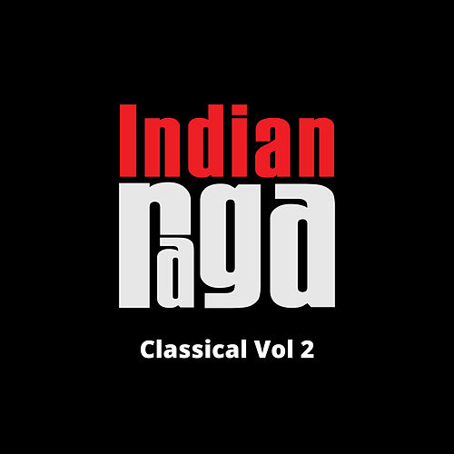 Classical, Vol. 2 by Indianraga