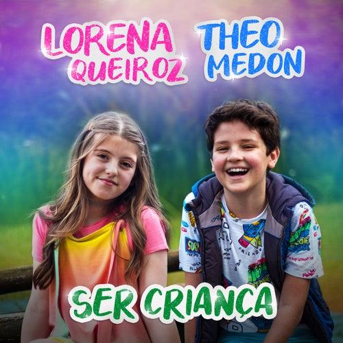 Ser Criança by Lorena Queiroz
