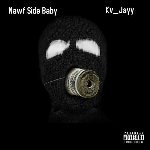 Nawf Side Baby de Kv_Jayy