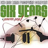 Six Years Of Power Pop by Various Artists