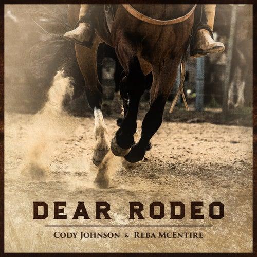 Dear Rodeo de Cody Johnson & Reba McEntire