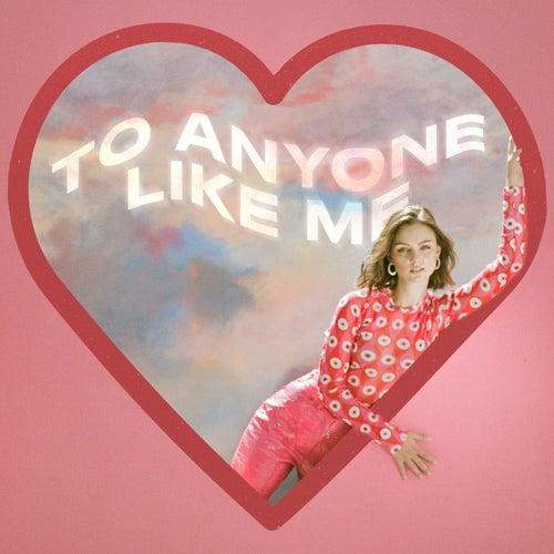 To Anyone Like Me by CARYS