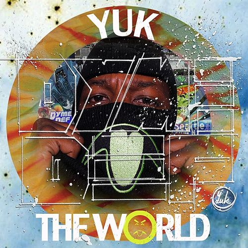 Yuk The World von Dyme Def