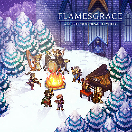 FLAMESGRACE: A Tribute to Octopath Traveler by Materia Community