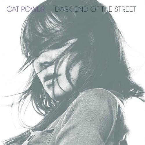 Dark End of the Street de Cat Power