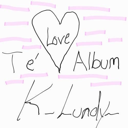 Love Té Album by K Lundy
