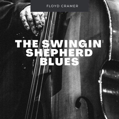 The Swingin' Shepherd Blues by Floyd Cramer
