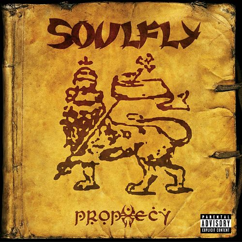 Prophecy by Soulfly
