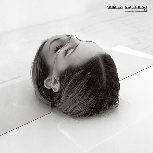 Trouble Will Find Me fra The National