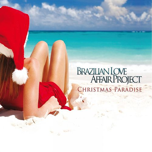 Christmas Paradise di Brazilian Love Affair Project