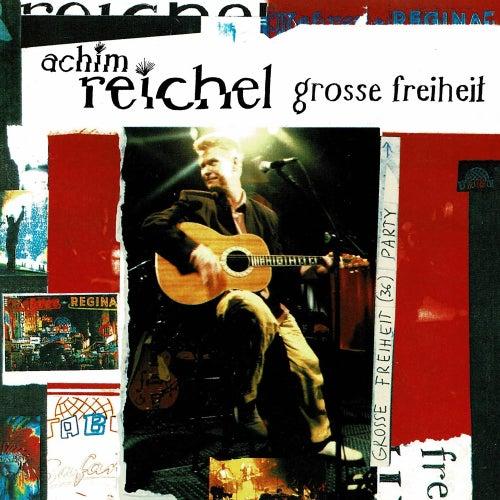 Grosse Freheit (Live) von Achim Reichel