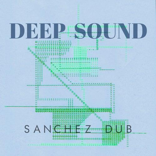 Deep Sound de Sanchez Dub