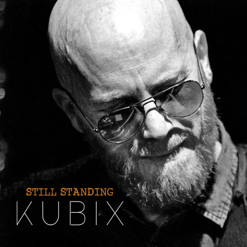 Still Standing by KUBiX